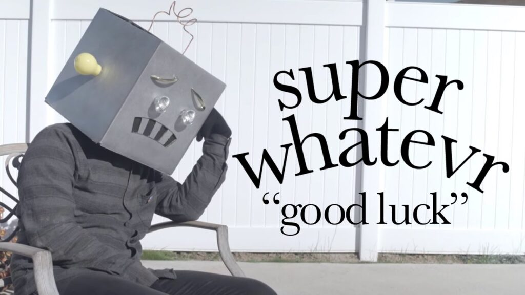 Super-Whatevr-Good-Luck-Official-Music-Video